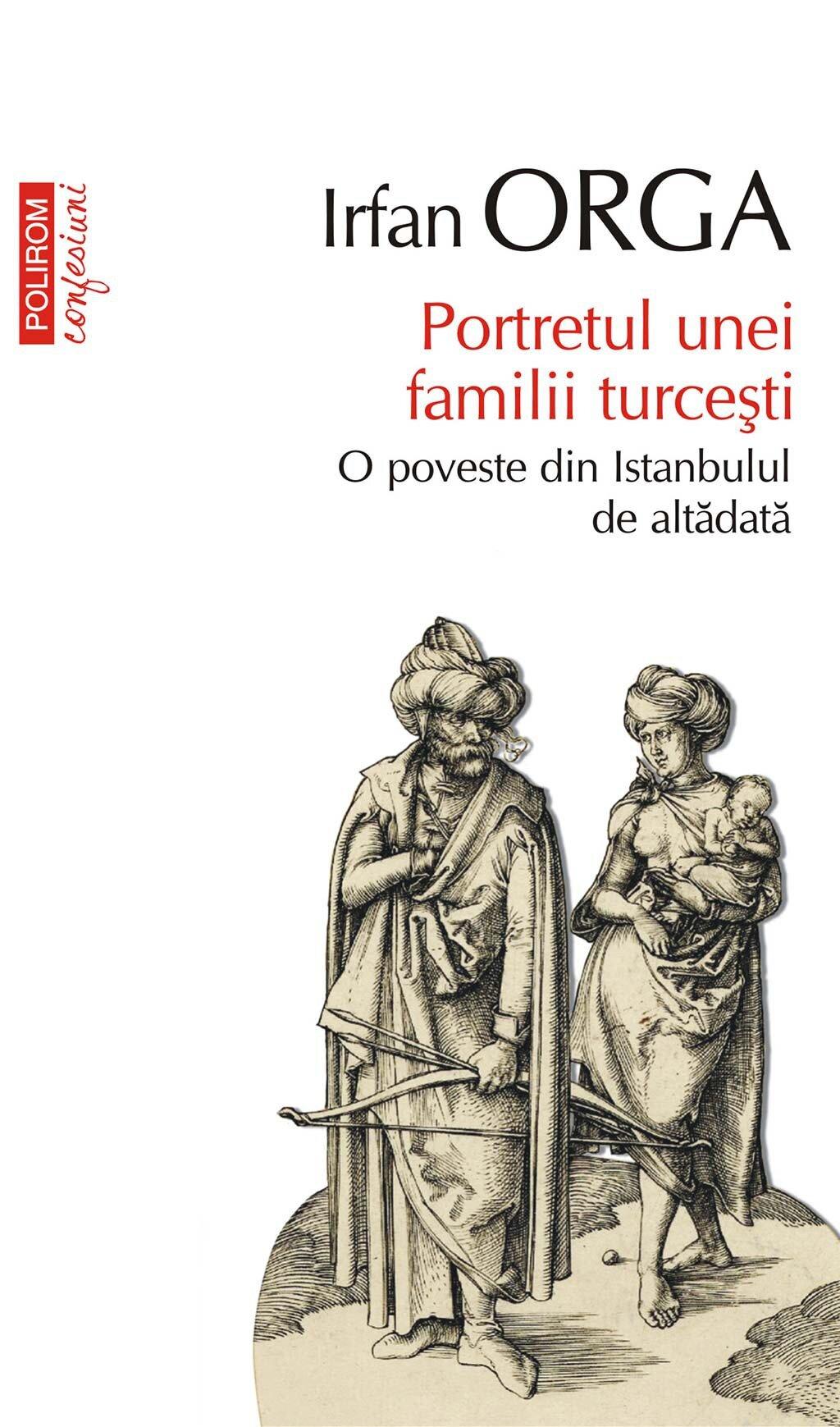 Portretul unei familii turcesti. O poveste din Istanbulul de altadata (eBook)