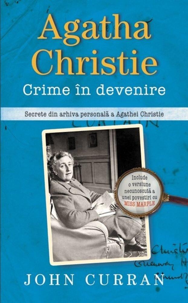Coperta Carte Agatha Christie: Crime in devenire