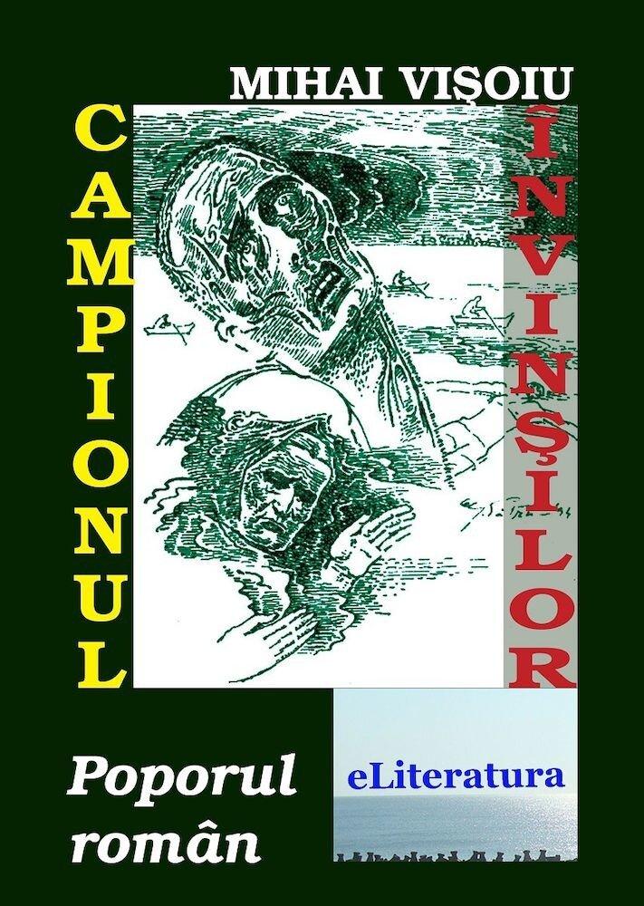 Campionul invinsilor. Poporul roman
