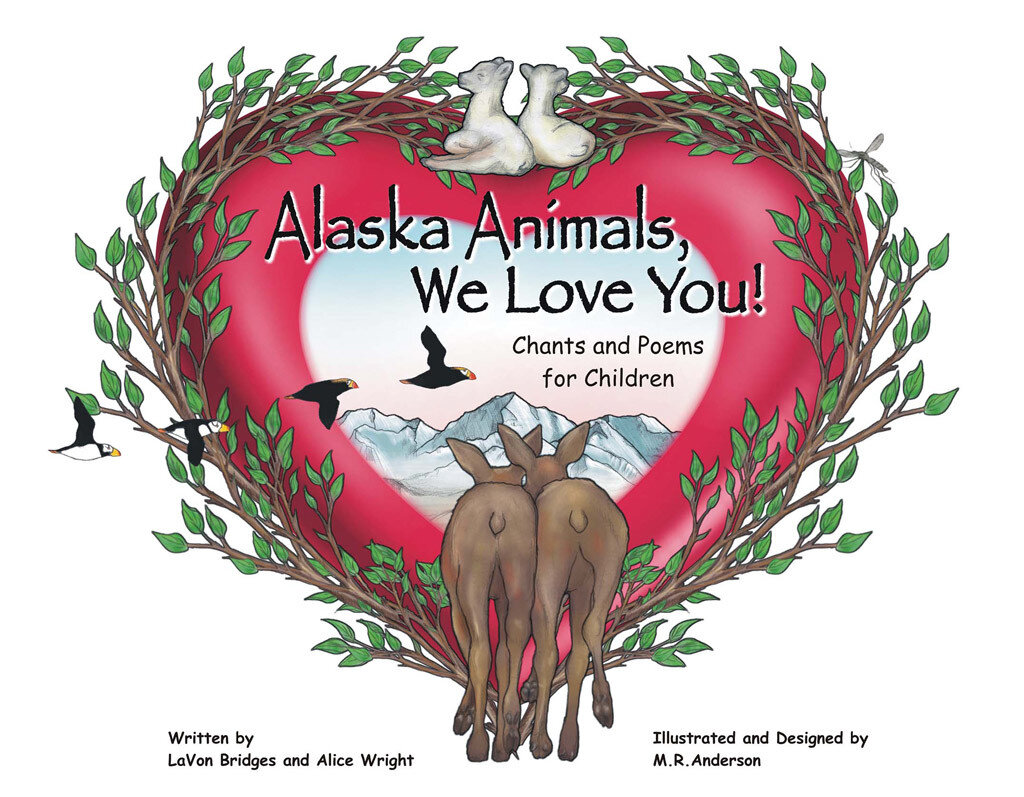 Alaska Animals, We Love You (eBook)