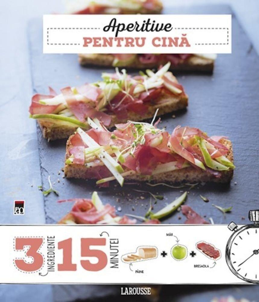 Coperta Carte Aperitive pentru cina. 3 ingrediente, 15 minute