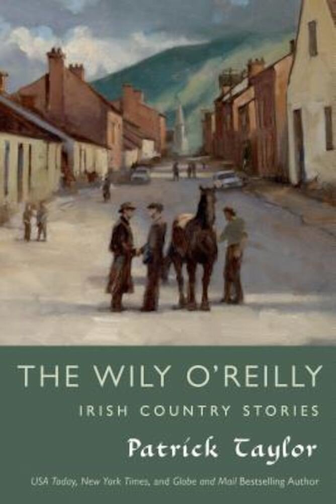 The Wily O'Reilly: Irish Country Stories, Paperback