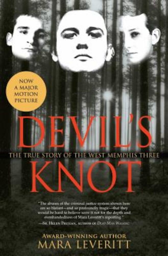 Devil's Knot: The True Story of the West Memphis Three, Paperback