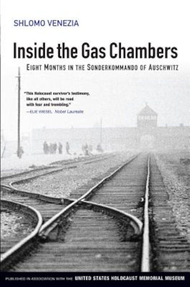 Inside the Gas Chambers: Eight Months in the Sonderkommando of Auschwitz, Paperback
