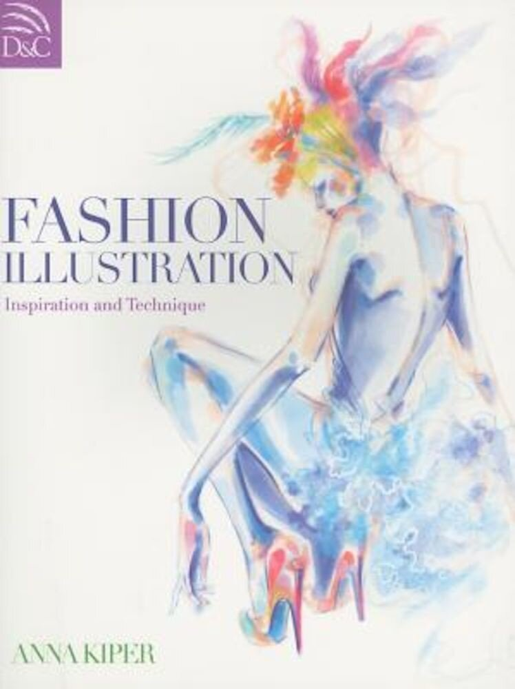 Fashion Illustration: Inspiration and Technique, Paperback