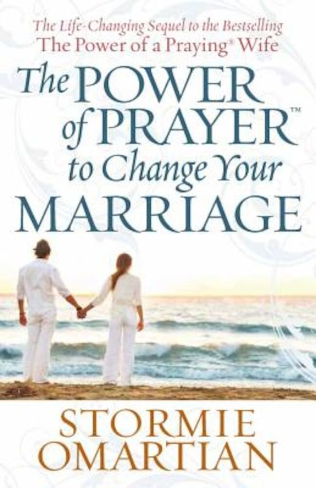 The Power of Prayer to Change Your Marriage, Paperback