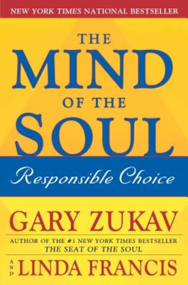 The Mind of the Soul: Responsible Choice, Paperback