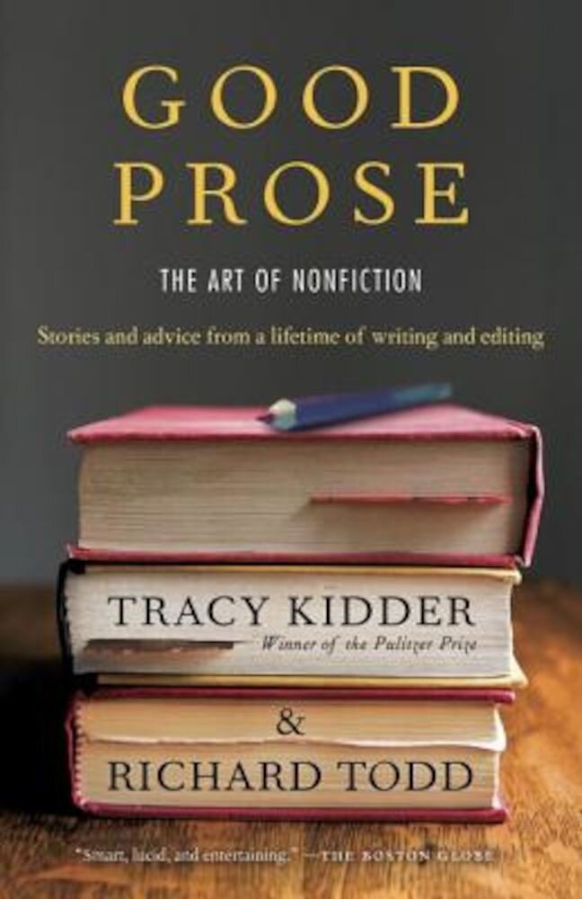 Good Prose: The Art of Nonfiction, Paperback