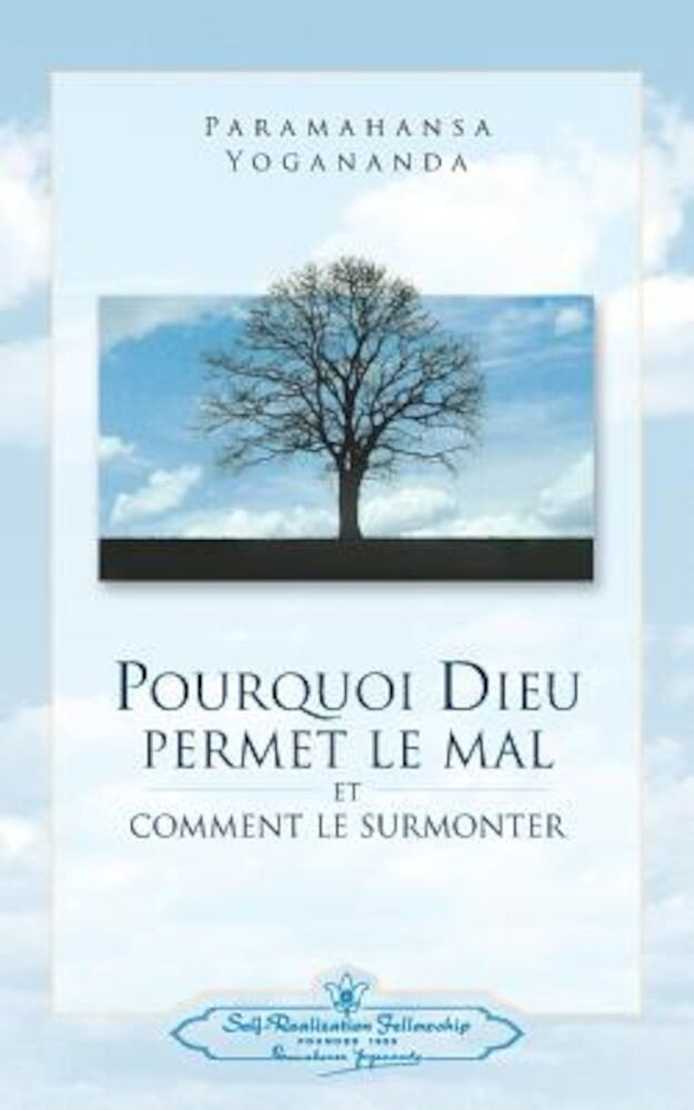 Pourquoi Dieu Permet Le Mal (Why God Permits Evil - French), Paperback