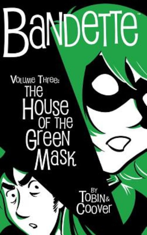 Bandette Volume 3: The House of the Green Mask, Hardcover