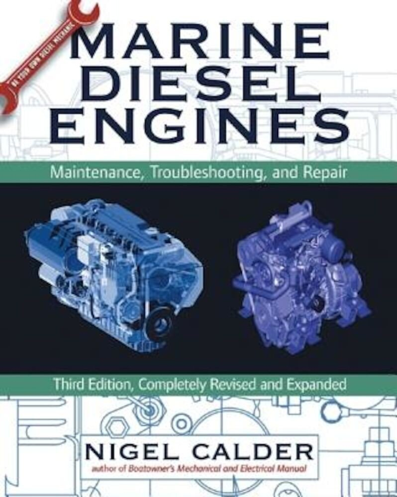 Marine Diesel Engines: Maintenance, Troubleshooting, and Repair, Hardcover