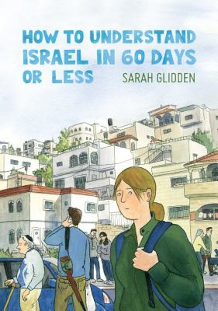 How to Understand Israel in 60 Days or Less, Paperback