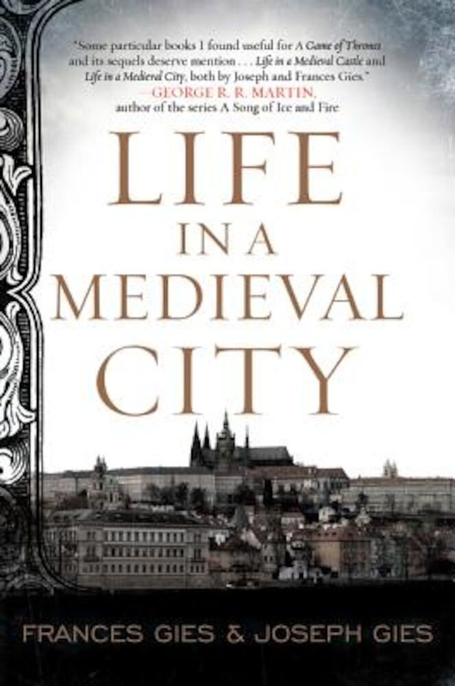 Life in a Medieval City, Paperback