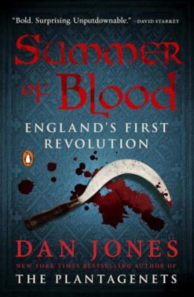 Summer of Blood: England's First Revolution, Paperback