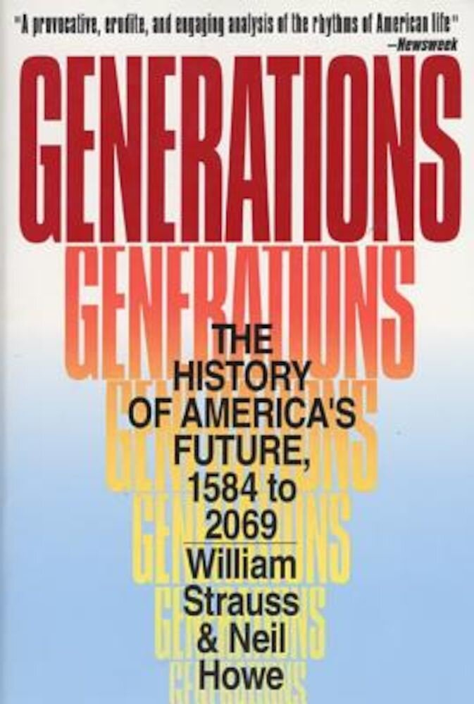 Generations: The History of America's Future, 1584 to 2069, Paperback