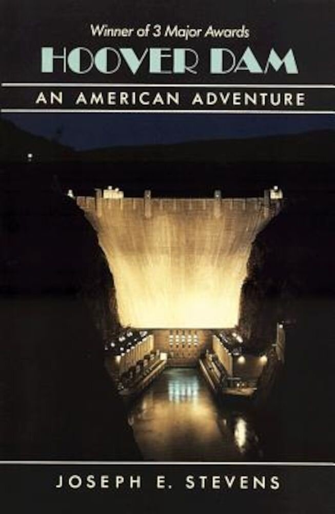 Hoover Dam: An American Adventure, Paperback