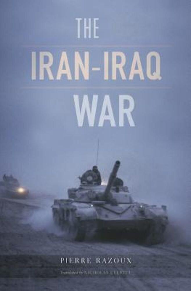 The Iran-Iraq War, Hardcover
