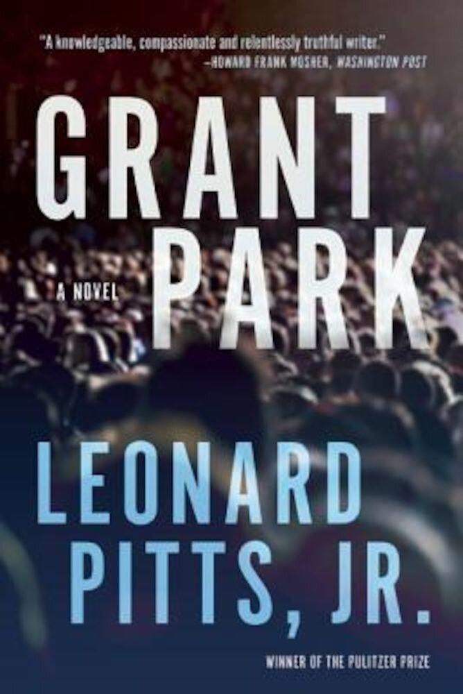 Grant Park, Paperback