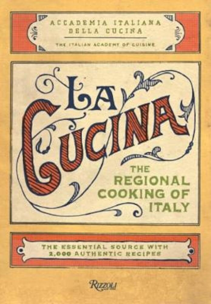 La Cucina: The Regional Cooking of Italy, Hardcover