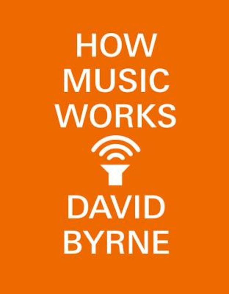 How Music Works, Paperback