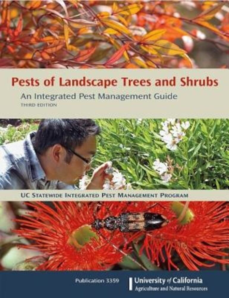 Pests of Landscape Trees and Shrubs: An Integrated Pest Management Guide, Paperback
