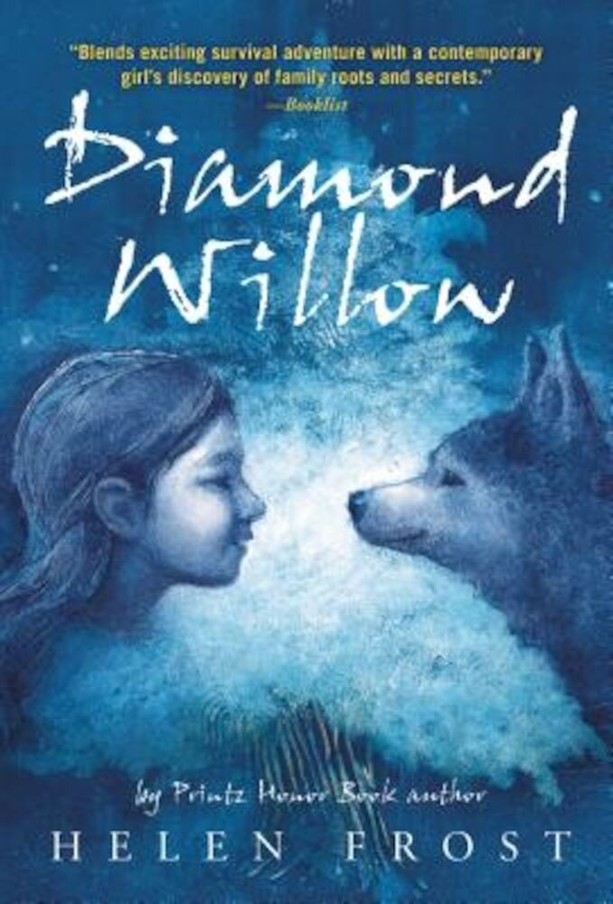 Diamond Willow, Paperback
