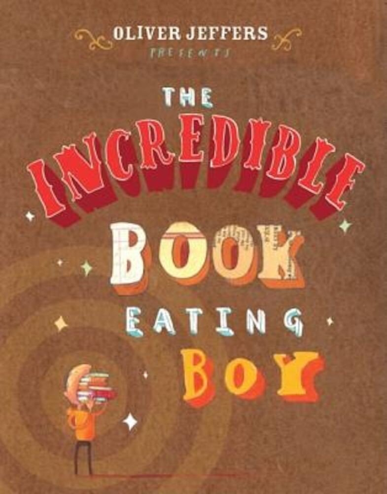 The Incredible Book Eating Boy, Hardcover