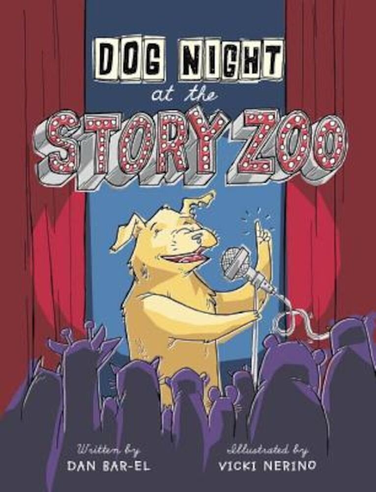 Dog Night at the Story Zoo, Hardcover