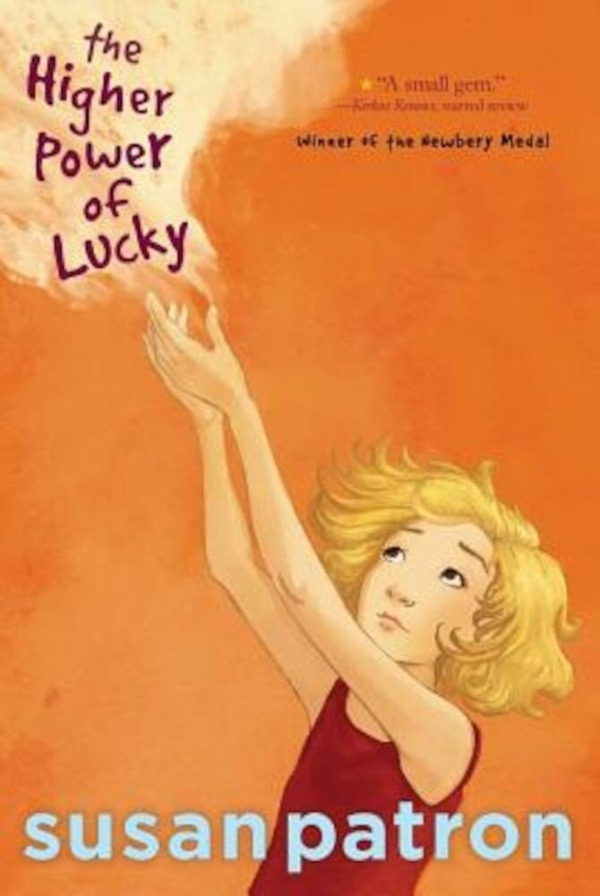The Higher Power of Lucky, Paperback