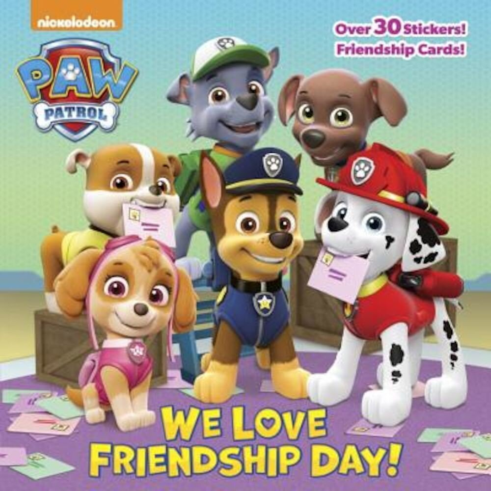 We Love Friendship Day! (Paw Patrol), Paperback