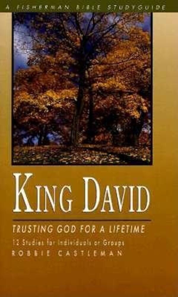 King David: Trusting God for a Lifetime, Paperback