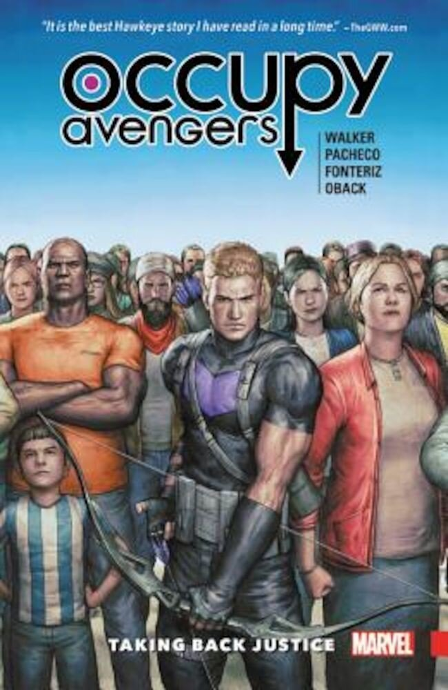 Occupy Avengers, Volume 1: Taking Back Justice, Paperback
