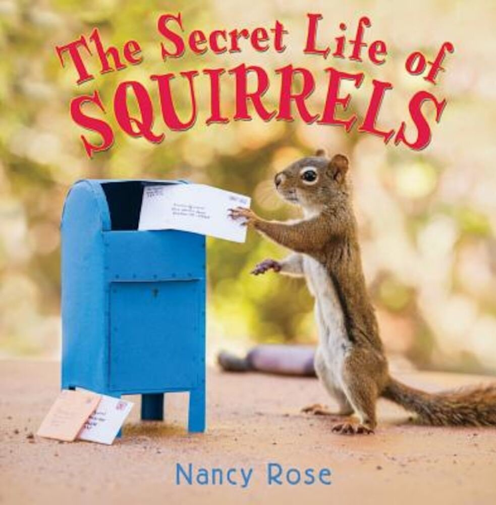 The Secret Life of Squirrels, Hardcover