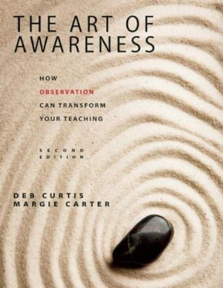 The Art of Awareness: How Observation Can Transform Your Teaching, Paperback