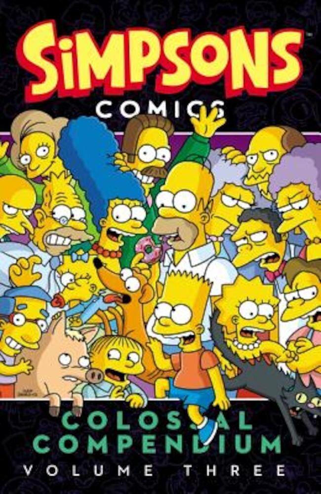 Simpsons Comics Colossal Compendium, Volume 3, Paperback