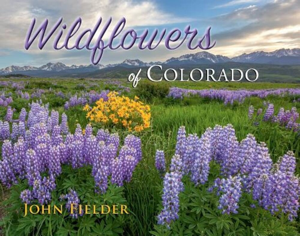 Wildflowers of Colorado, Hardcover
