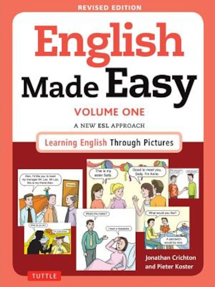 English Made Easy, Volume One: A New ESL Approach: Learning English Through Pictures, Paperback
