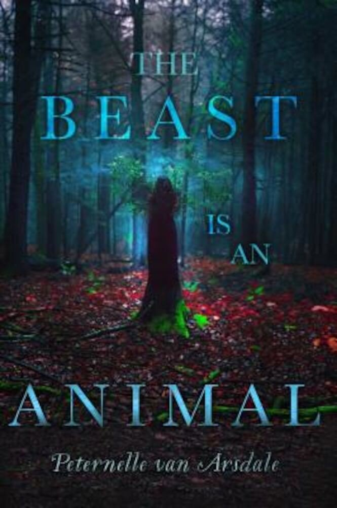 The Beast Is an Animal, Hardcover
