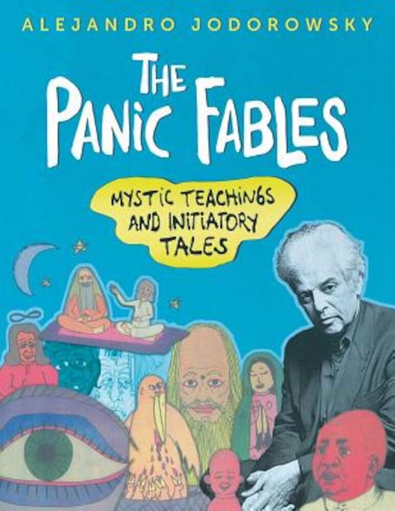 The Panic Fables: Mystic Teachings and Initiatory Tales, Paperback