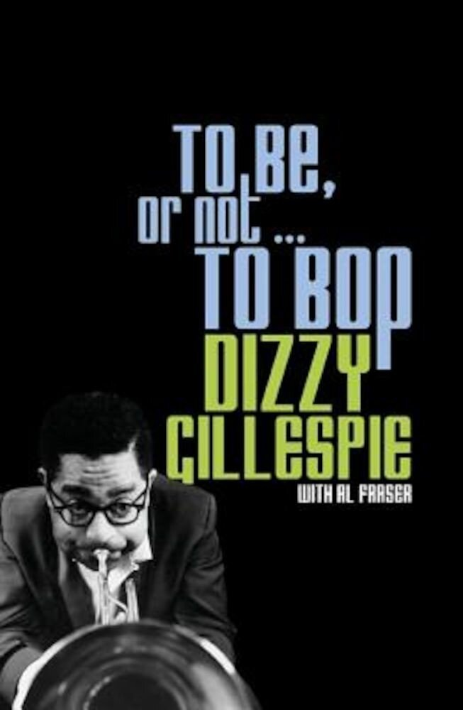 To Be, or Not... to Bop, Paperback