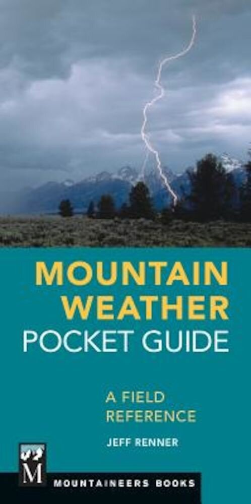 Mountain Weather Pocket Guide: A Field Reference, Paperback