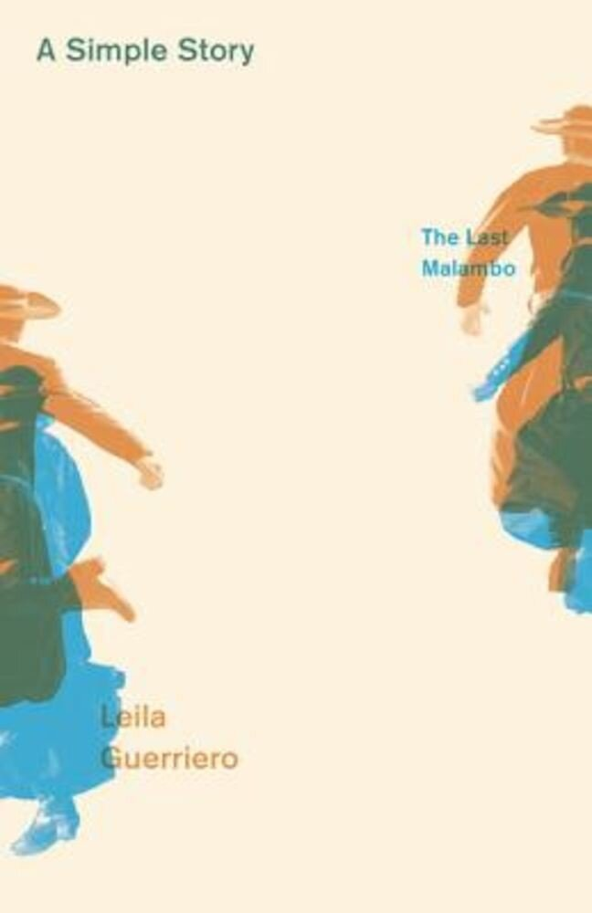 A Simple Story: The Last Malambo, Paperback