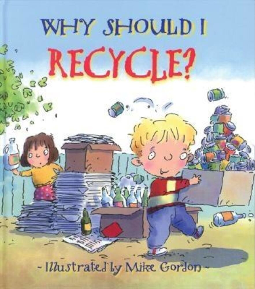 Why Should I Recycle?, Paperback