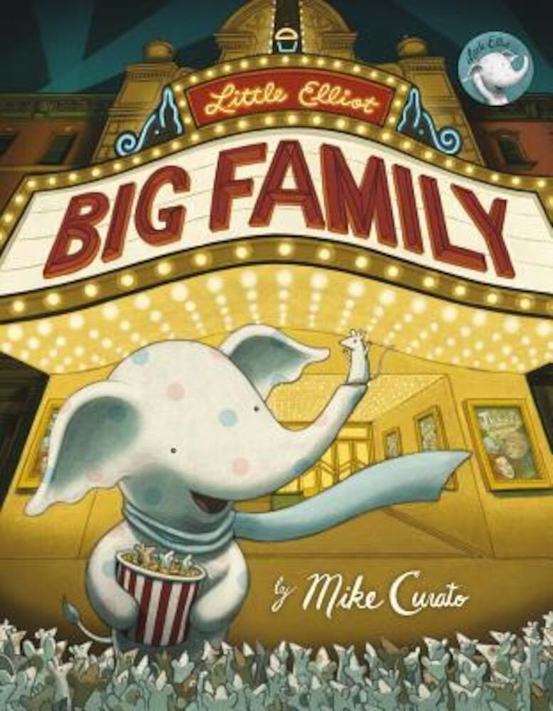 Little Elliot, Big Family, Hardcover