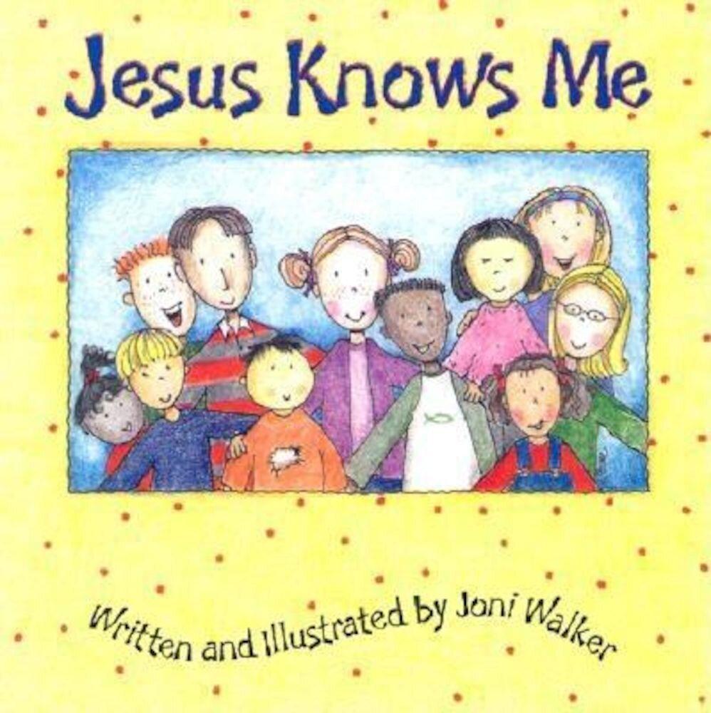 Jesus Knows Me, Hardcover