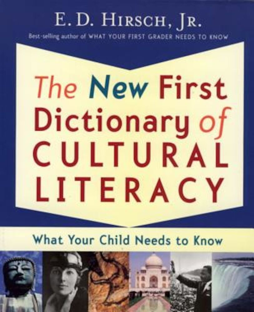 The New First Dictionary of Cultural Literacy: What Your Child Needs to Know, Paperback