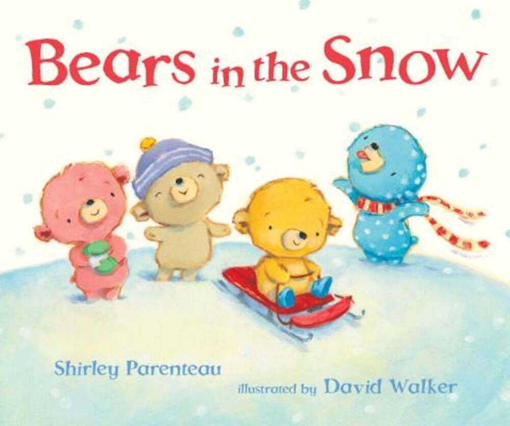Bears in the Snow, Hardcover