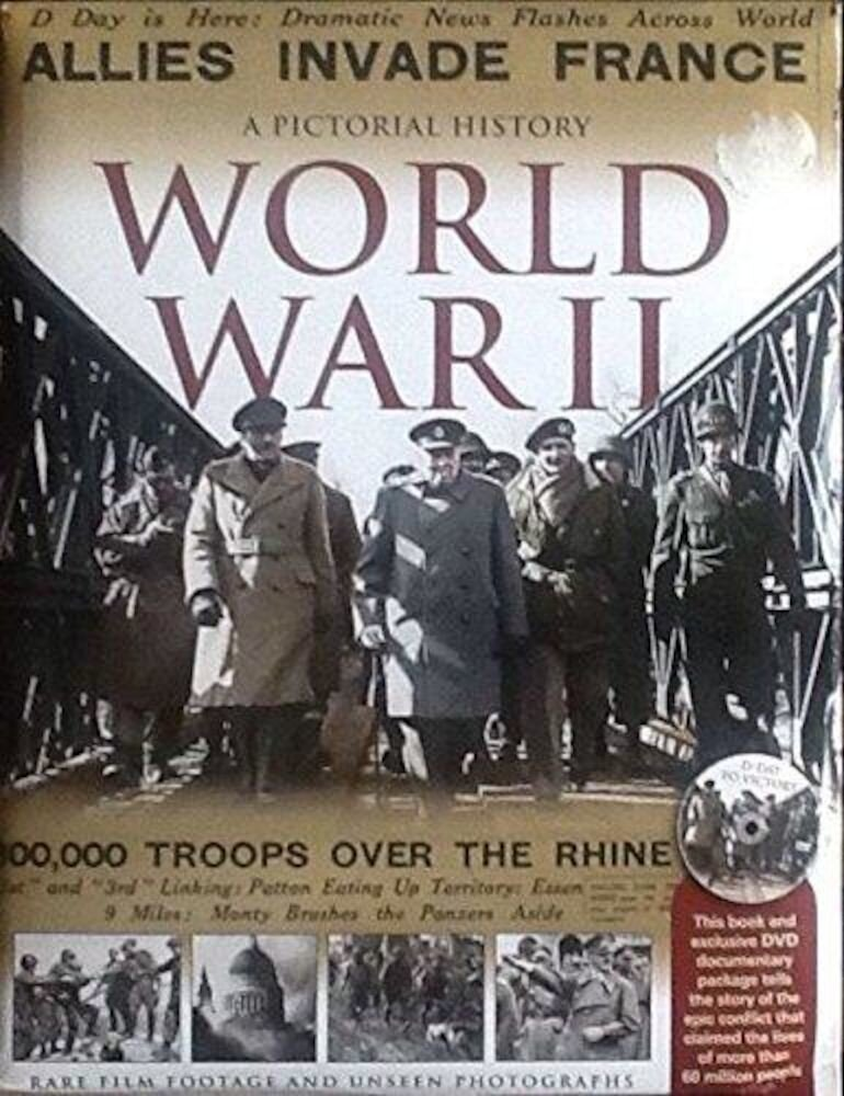A Pictorial History of World War II