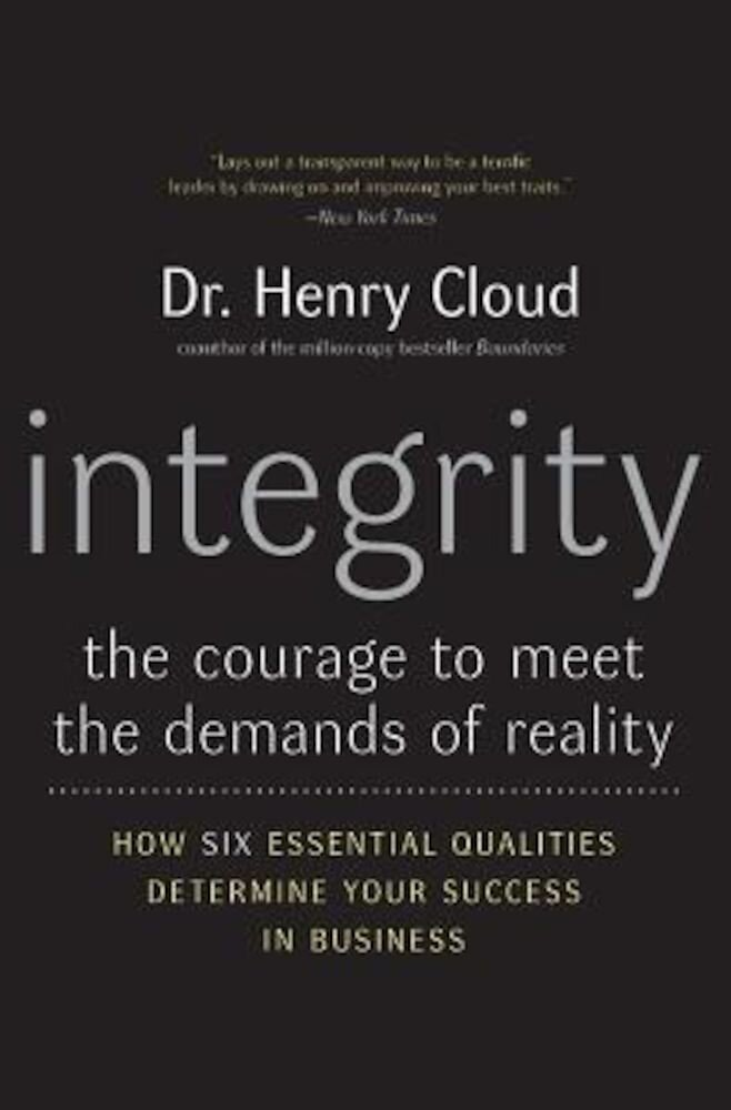 Integrity: The Courage to Meet the Demands of Reality, Paperback