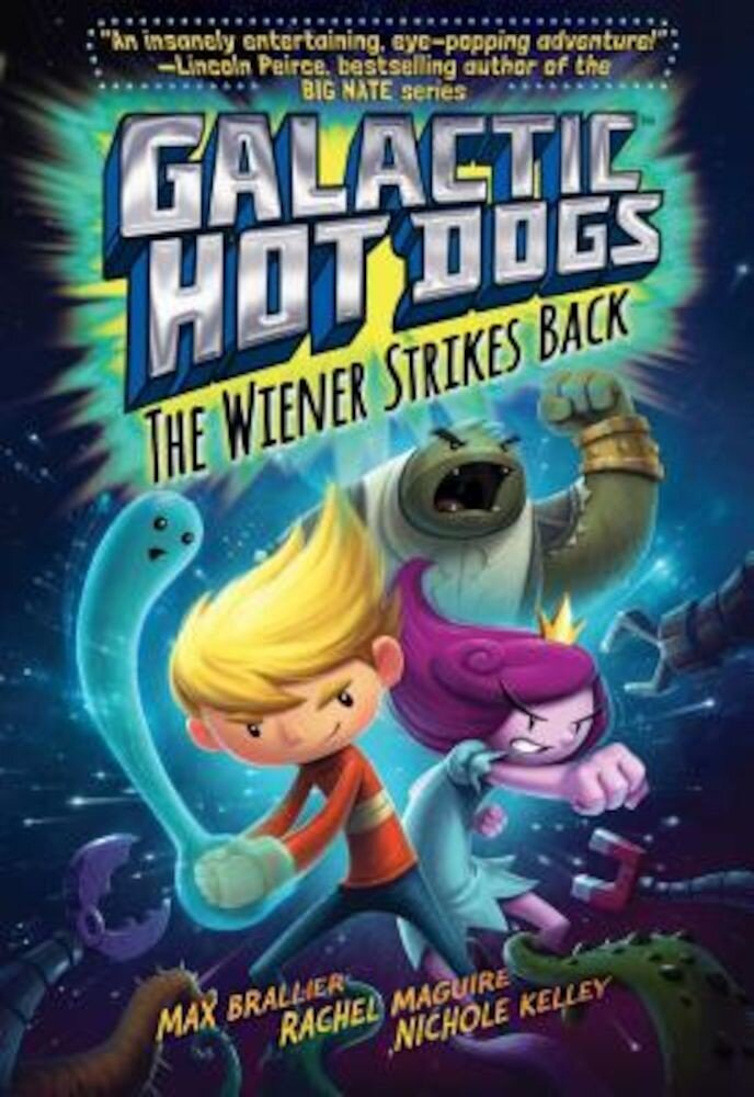 Galactic Hot Dogs 2: The Wiener Strikes Back, Hardcover
